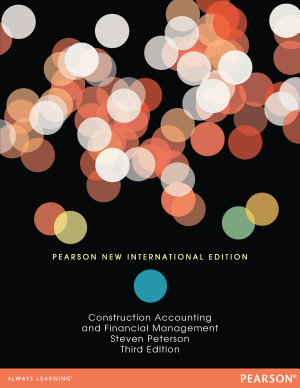Construction Accounting   Financial Management  Pearson New International Edition