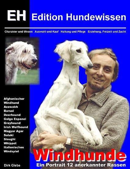 Windhunde   Ein Portrait 12 anerkannter Rassen PDF