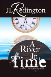 A River In Time: The Esme Chronicles