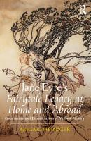 Jane Eyre s Fairytale Legacy at Home and Abroad PDF