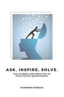 Ask  Inspire  Solve