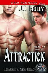 Attraction [The Wolves of Shade County 3]