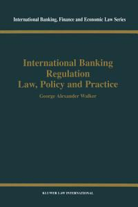 International Banking Regulation Law  Policy and Practice PDF