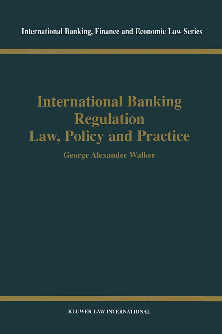 International Banking Regulation:Law, Policy and Practice