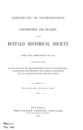 Certificate of Incorporation: Constitution and By-laws of the Buffalo Historical Society, with the Amendments to 1875