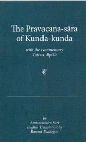 The Pravacana-sara of Kunda-kunda With the Commentary Tattva-dipika