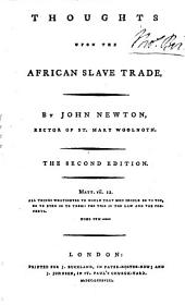 Thoughts upon the African Slave Trade ... The second edition