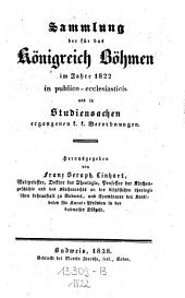 Sammlung der für das Königreich Böhmen in publico-ecclesiasticis und in Studiensachen ergangenen k.k. Verordnungen: Band 4