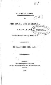 Contributions to Physical and Medical Knowledge: Principally from the West of England