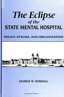 The Eclipse of the State Mental Hospital PDF