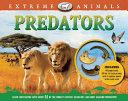 Extreme Animals  Predators PDF