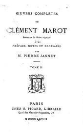 Oeuvres complètes de Clément Marot: Volume2