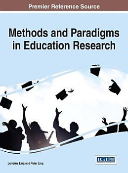 Methods and Paradigms in Education Research PDF