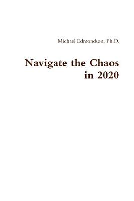 Navigate the Chaos in 2020
