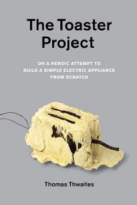 The Toaster Project PDF