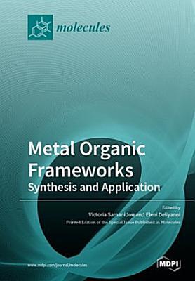 Metal Organic Frameworks