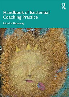 The Handbook of Existential Coaching Practice PDF