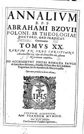 Annales: Rerum In Orbe Christiano Ab Anno D[omi]ni 1534. usque ad Annum D[omi]ni 1565. gestarum Narrationem complectens ¬[u.a.]. 20