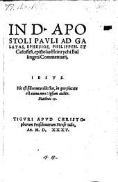 In apostoli Pauli ad Galatos, Ephesios, Philippenses, et Colossenses epistolas commentarii