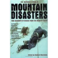 The Mammoth Book of Mountain Disasters PDF