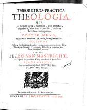 Theoretico-practica theologia: Volume 1