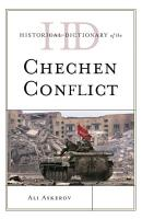 Historical Dictionary of the Chechen Conflict PDF