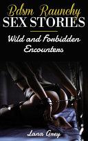 BDSM Raunchy Sex Stories