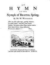 An Hymn to the Nymph of Bristol Spring
