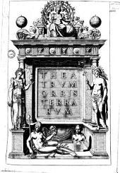 Theatrum orbis terrarum [Ded. Philippo II. Carmen A. Mekerchi. De Mona druidum insula per H. Lhuyd]