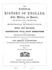 The national history of England, by E. Farr [and others].