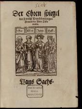 Der Ehrenspiegel der 12 durchleucht. Frauwen des Alten Testaments