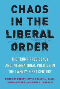 Chaos in the Liberal Order Book
