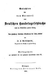 Gutachten über den Entwurf eines deutschen Handelsgesetzbuchs nach den Beschlüssen zweiter Lesung