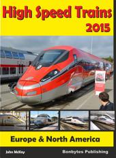 High Speed Trains 2015 - Europe and North America