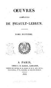 Œuvres complètes de Pigault Lebrun: Volume8
