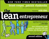 The Lean Entrepreneur: How Visionaries Create Products, Innovate with New Ventures, and Disrupt Markets, Edition 2
