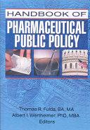 Handbook of Pharmaceutical Public Policy PDF