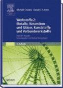 Werkstoffe 2  Metalle  Keramiken und Gl  ser  Kunststoffe und Verbundwerkstoffe PDF