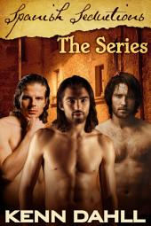 Spanish Seductions: The Series