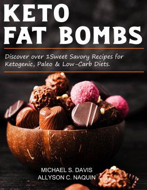 Keto Fat Bombs     2 books in 1