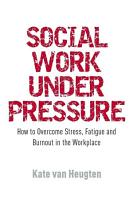 Social Work Under Pressure PDF