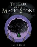 The Lair of the Magic Stone