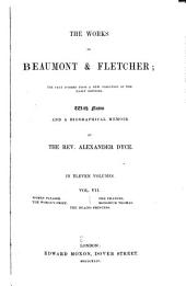 The Works of Beaumont & Fletcher: The Text Formed from a New Collation of the Early Editions, Volume 7