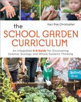 The School Garden Curriculum PDF