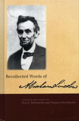 Recollected Words of Abraham Lincoln PDF