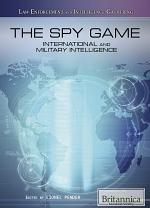 The Spy Game: International and Military Intelligence