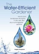 The Water-Efficient Gardener