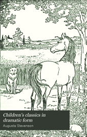Children's Classics in Dramatic Form: Book 2