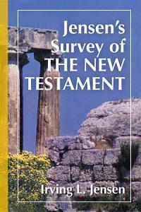 Jensen s Survey of the New Testament Book