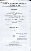 Hearing on the Family and Medical Leave Act  FMLA  of 1993 PDF